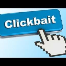Clickbait: esasperazione o realtà?