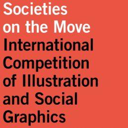 Societies on the move, Concorso di Illustrazione e Grafica sociale