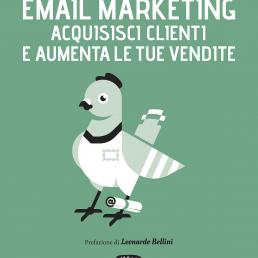 Email Marketing Acquisisci clienti e aumenta le tue vendite