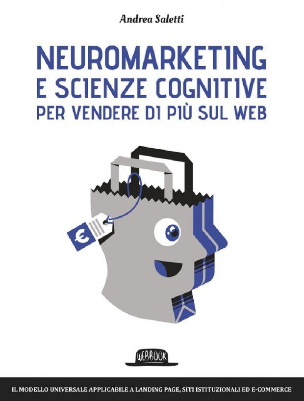 libro: Neuromarketing e scienze cognitive per vendere di più sul web