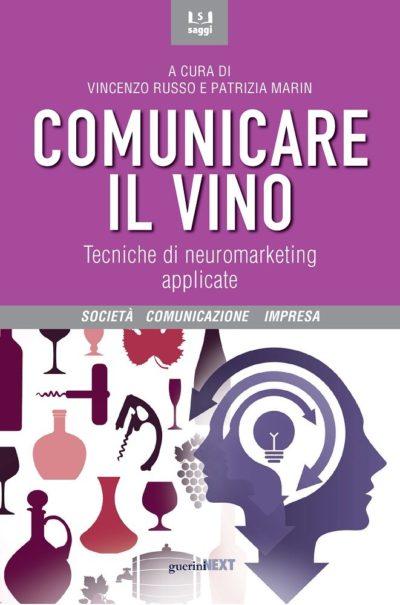 Comunicare il vino. Neuromarketing del vino