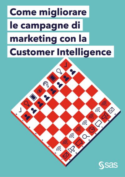 Customer intelligence: come migliorare le campagne di marketing