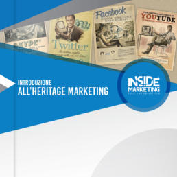 Introduzione all'heritage marketing: strumenti, tecniche e prospettive