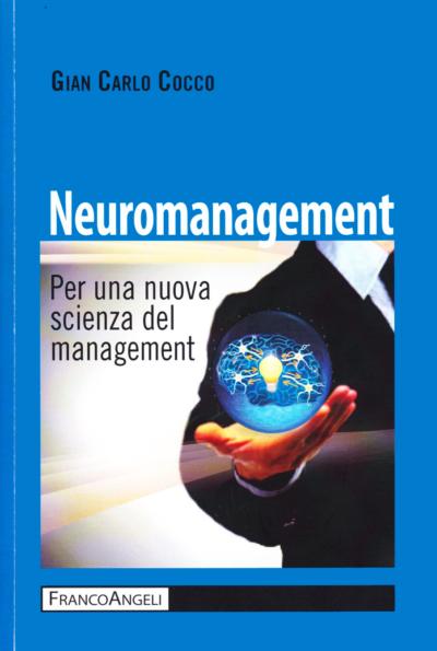 Neuromanagement: per una nuova scienza del management