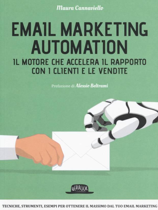 libro: Email marketing automation: il motore che accelera il rapporto con i clienti e le vendite