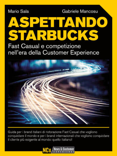 Aspettando Starbucks: fast casual nell'era della customer experience