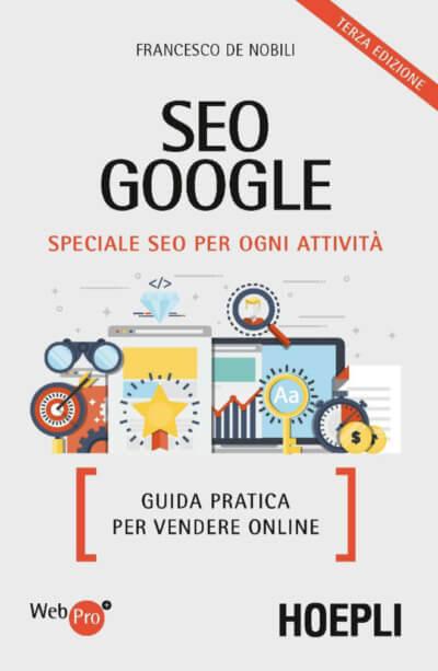 SEO Google. Speciale SEO per ogni attività. Guida pratica per vendere online