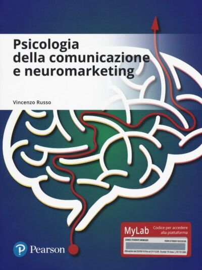 Psicologia della comunicazione e neuromarketing