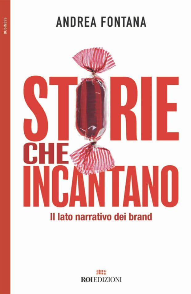 Storie che incantano. Il lato narrativo dei brand