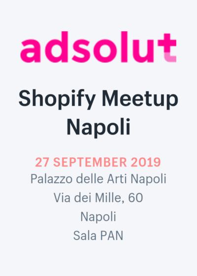 Shopify Meetup Napoli: l'aperitivo di networking per i protagonisti delle vendite online