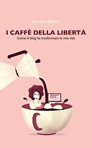 I caffè della libertà recensione