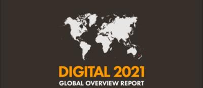 Il report Digital 2021 è la conferma che il digitale è componente essenziale della vita di tutti (soprattutto in tempo di pandemia)
