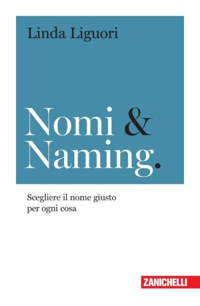 Nomi & Naming