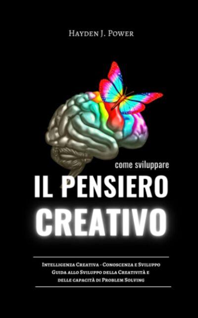 COME SVILUPPARE IL PENSIERO CREATIVO