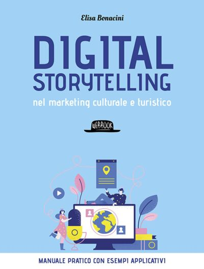 Digital storytelling nel marketing culturale e turistico