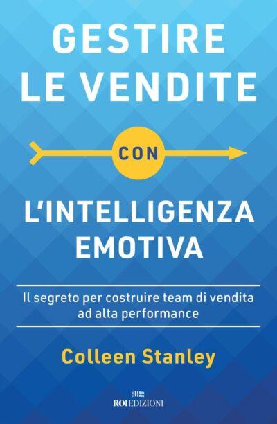 Gestire le vendite con l'intelligenza emotiva