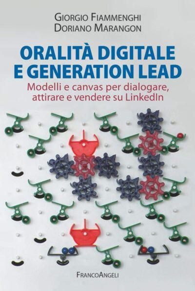 Oralità digitale e generation lead