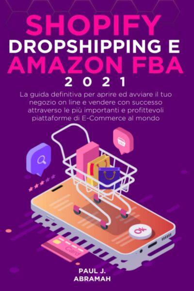 SHOPIFY, DROPSHIPPING E AMAZON FBA 2021