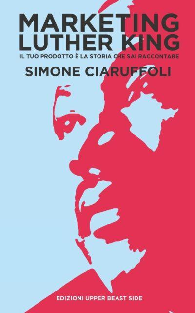 Simone Ciaruffoli MARKETING LUTHER