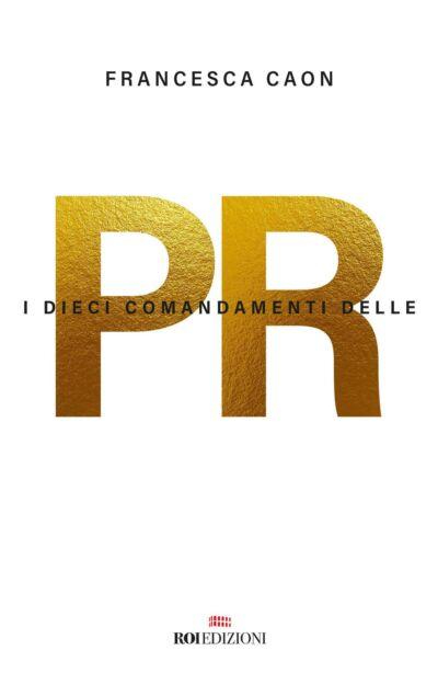 I dieci comandamenti delle PR