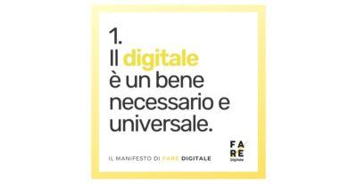 Fare Digitale: un manifesto con 15 punti chiave per la società delle informazioni e delle relazioni